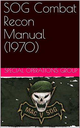 SOG Combat Recon Manual (1970) (English Edition)