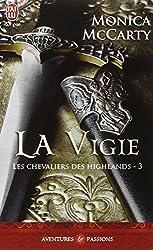 Les chevaliers des Highlands, Tome 3 : La vigie
