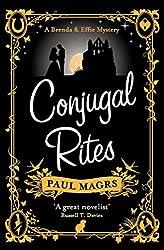 Conjugal Rites (The Brenda and Effie Mysteries Book 3)