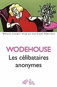 Les célibataires anonymes  par Pelham Grenville Wodehouse