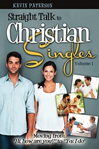 Straight Talk to Christian Singles: Moving from