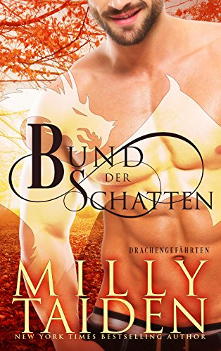 Buchseite und Rezensionen zu 'Bund der Schatten (Drachengefährten 2)' von Milly Taiden