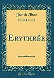 Erythrée (Classic Reprint)