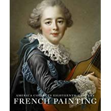 America Collects Eighteenth-Century French Painting 2017