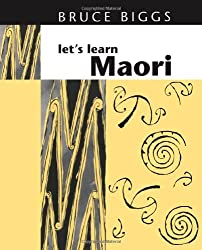 Let's Learn Maori by Bruce Biggs (1998-02-01)