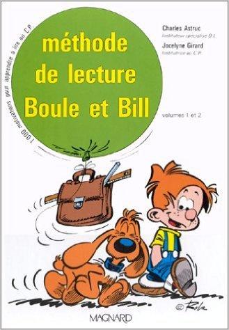 Boule et Bill : Méthode de lecture, CP (Coffret de 2 volumes) de Charles Astruc,Jocelyne Girard ( 8 avril 1987 )