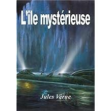 L'ILE MYSTERIEUSE (édition illustrée) (French Edition)