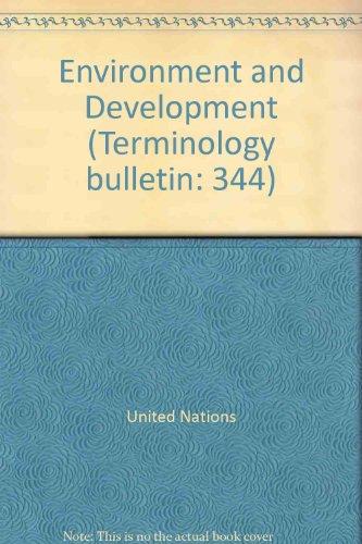 Environment and Development (Terminology bulletin: 344) por United Nations