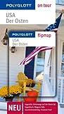 POLYGLOTT on tour Reiseführer USA – Der Osten: Polyglott on tour mit Flipmap
