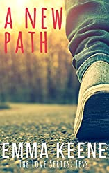 A New Path (The Love Series: Jess Book 2)