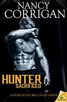Hunter Sacrificed (Wild Hunt) by [Corrigan, Nancy]