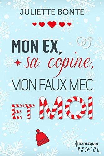 Mon ex, sa copine, mon faux mec et moi : Une romance de Noël. Découvrez sa nouvelle série New Adult Méfie-toi de nous (HQN)