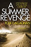 A Summer Revenge: An Inspector Akyl Borubaev Thriller (3) by Tom Callaghan front cover
