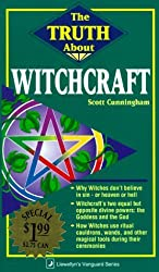 The Truth About Witchcraft by Scott Cunningham (1-Dec-1994) Paperback