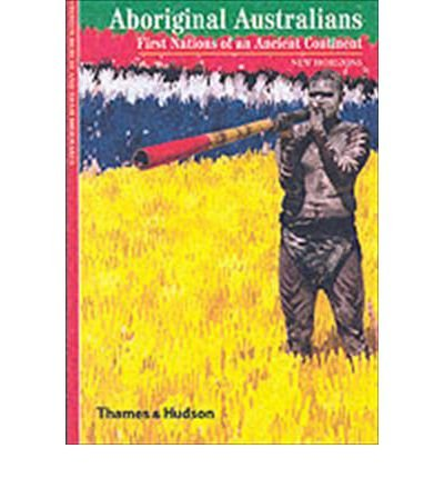[(Aboriginal Australians: First Nations of an Ancient Continent)] [Author: Stephen Muecke] published on (September, 2004)