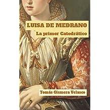 Luisa (Lucía) de Medrano.: La primer mujer Catedrático en Europa