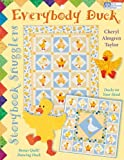 Storybook Snugglers: Everybody Duck by Cheryl Almgren Taylor (2007-10-04)