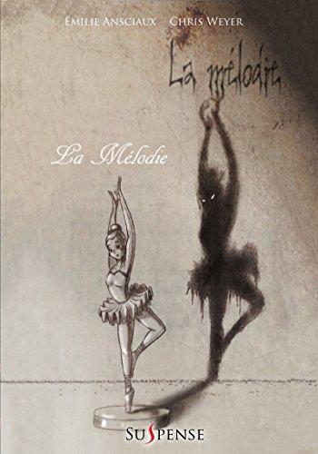 La Mélodie (Suspense) (French Edition)