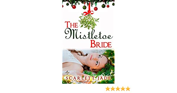 Buy The Mistletoe Bride Book Online At Low Prices In India The