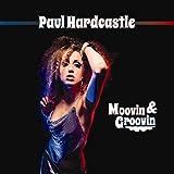 Paul Hardcastle: Moovin & Groovin (Audio CD)