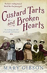[(Custard Tarts and Broken Hearts)] [ By (author) Mary Gibson ] [May, 2014]