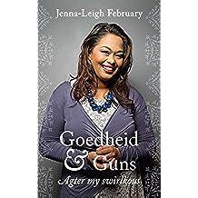 Goedheid en guns: Agter my swirlkous
