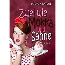Zwei wie Mokka und Sahne: Liebeskomödie