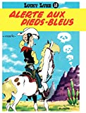 Lucky Luke - Tome 10 - ALERTE AUX PIEDS BLEUS (French Edition)