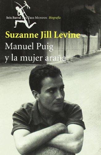 Manuel Puig Y LA Mujer Arana