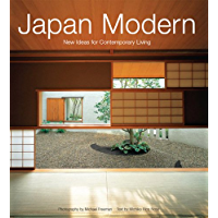 Japan Modern: New Ideas for Contemporary Living (English Edition)