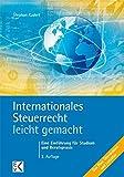 Int. Steuerrecht - leicht gemacht: Eine Einführung für Studium und Berufspraxis (BLAUE SERIE)