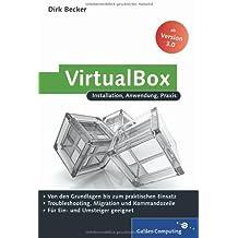 VirtualBox: Installation, Anwendung, Praxis (Galileo Computing)