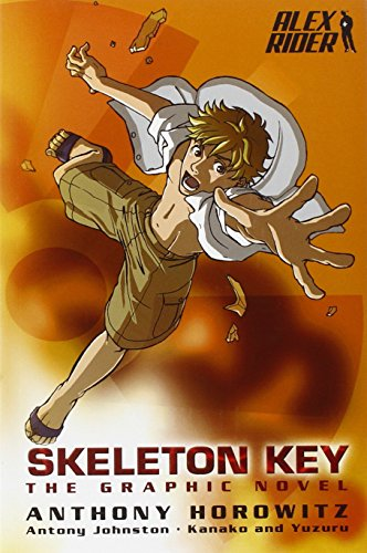 Alex Rider: Skeleton Key: the Graphic Novel...
