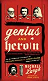 Image de Genius and Heroin: Creativity and Reckless Abandon Through