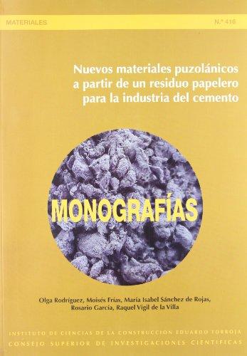 Nuevos materiales puzolánicos a partir de un residuo papelero para la industria del cemento (Monografía del IETcc)