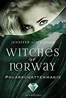 Witches of Norway 2: Polarschattenmagie von [Jager, Jennifer Alice]