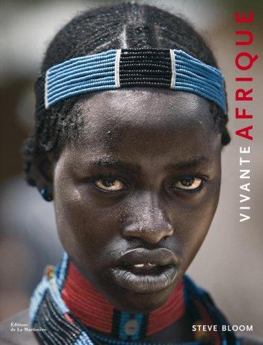 Vivante Afrique par Steve Bloom