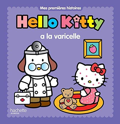 Mes premières histoires - Hello Kitty a la varicelle