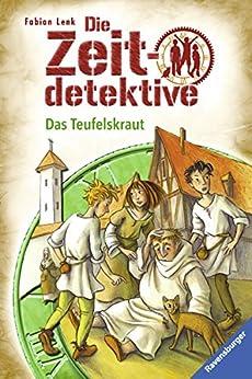 Die Zeitdetektive 4: Das Teufelskraut