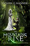 The Mountains Rise (Embers of Illeniel Book 1)