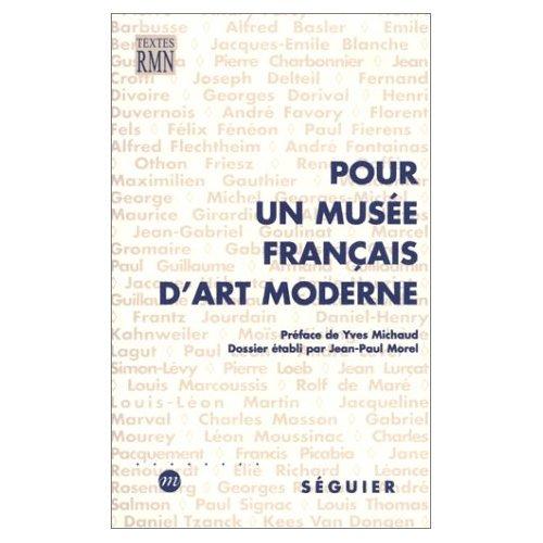 Pour un musée français d'art moderne: Une enquête de l'Art vivant en 1925