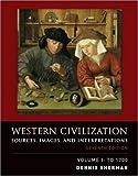 Western civilization. Sources, images, and interpretations to 1700. Per il Liceo linguistico. Con CD Audio. Con CD-ROM