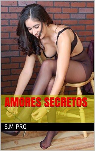Amores secretos por S.M PRO