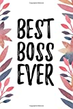Best Boss Ever: Appreciation Gift for Women, Journal with Lined and Blank Pages - Best Reviews Guide
