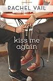 Kiss Me Again (Wenn Wir Kiss) Taschenbuch–Dezember 23, 2013