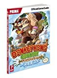 Donkey Kong Country: Tropical Freeze: Prima Official Game Guide by Nick von Esmarch (21-Feb-2014) Paperback