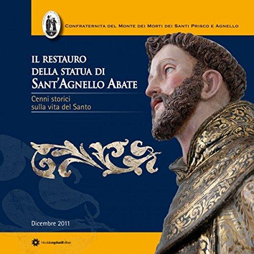 Il restauro della statua di Sant'Agnello Abate