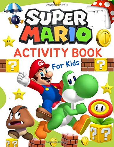 Super Mario Activity Book for Kids: Coloring, Mazes, Dot to Dot, Puzzles, Sudoku and More!