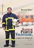 Image de Sapeur pompier volontaire : combat et désespoir