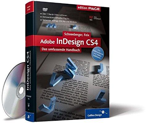 Adobe InDesign CS4: Das umfassende Handbuch (Galileo Design)